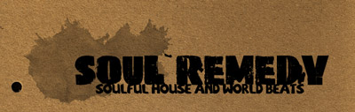 Soul Remedy –– Soulful House and World Beats